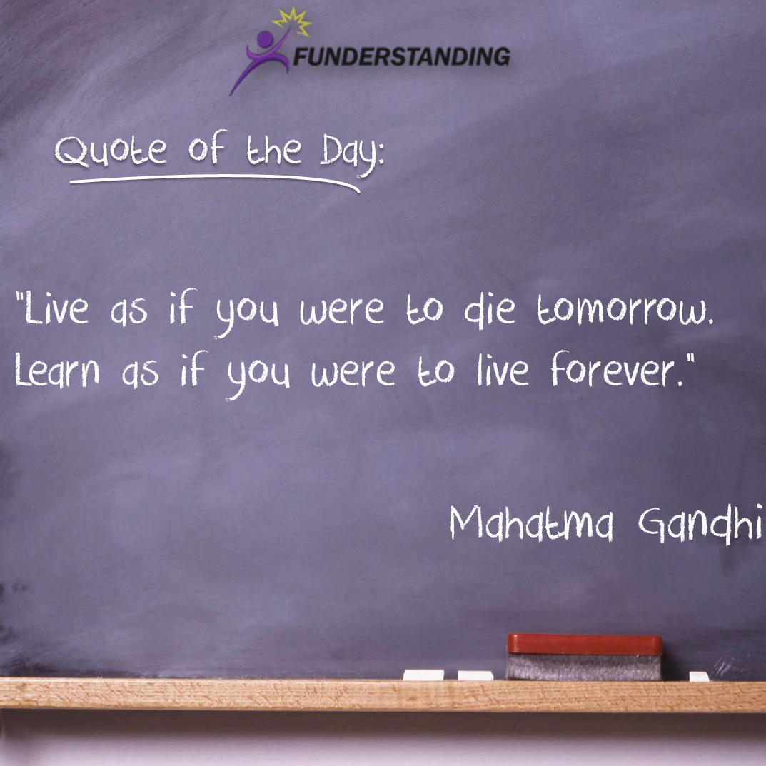 Quotes On Learning Quote Of The Day 23 Funderstanding  Funderstanding Education