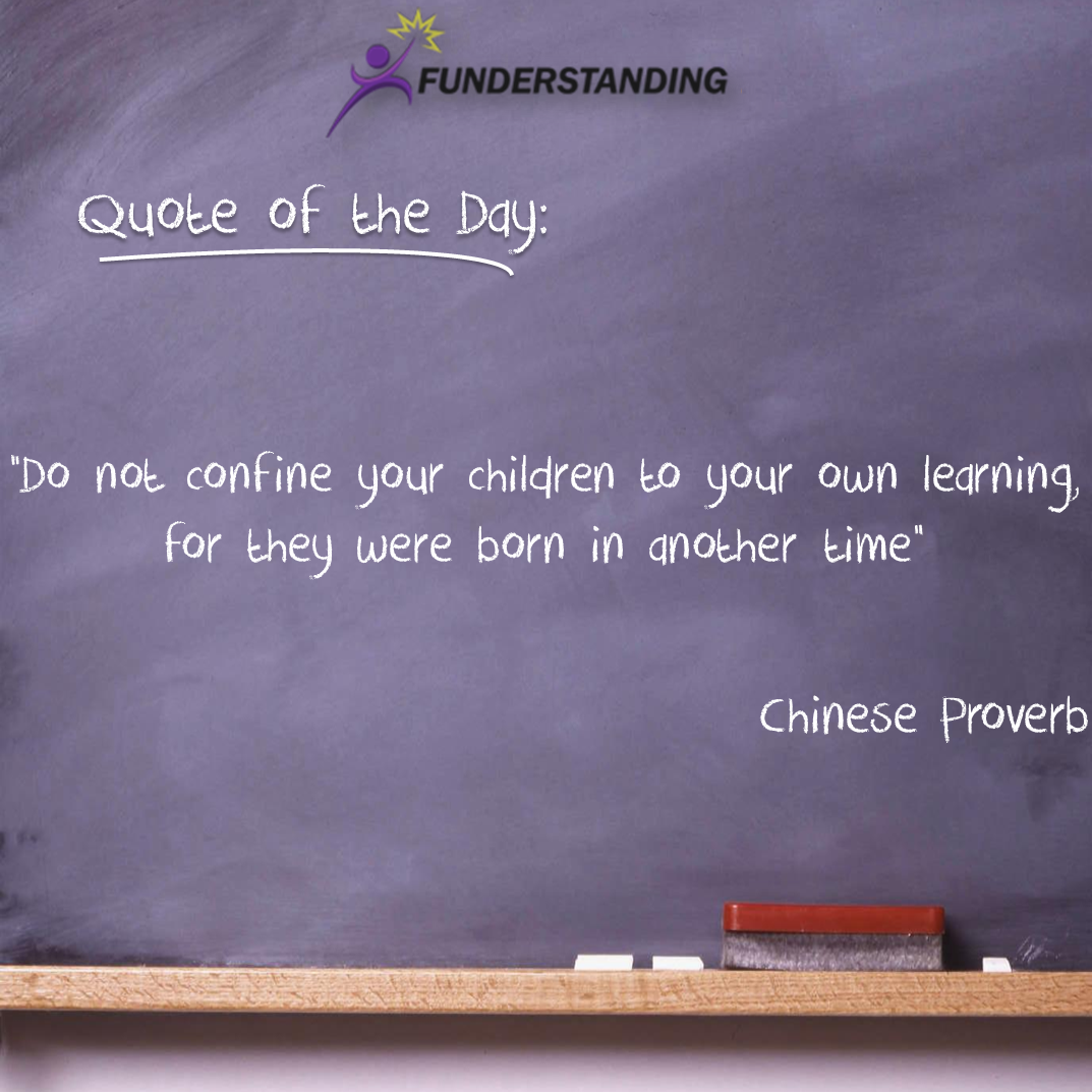 Famous Quote Of The Day Quote Of The Day 26 Funderstanding  Funderstanding Education