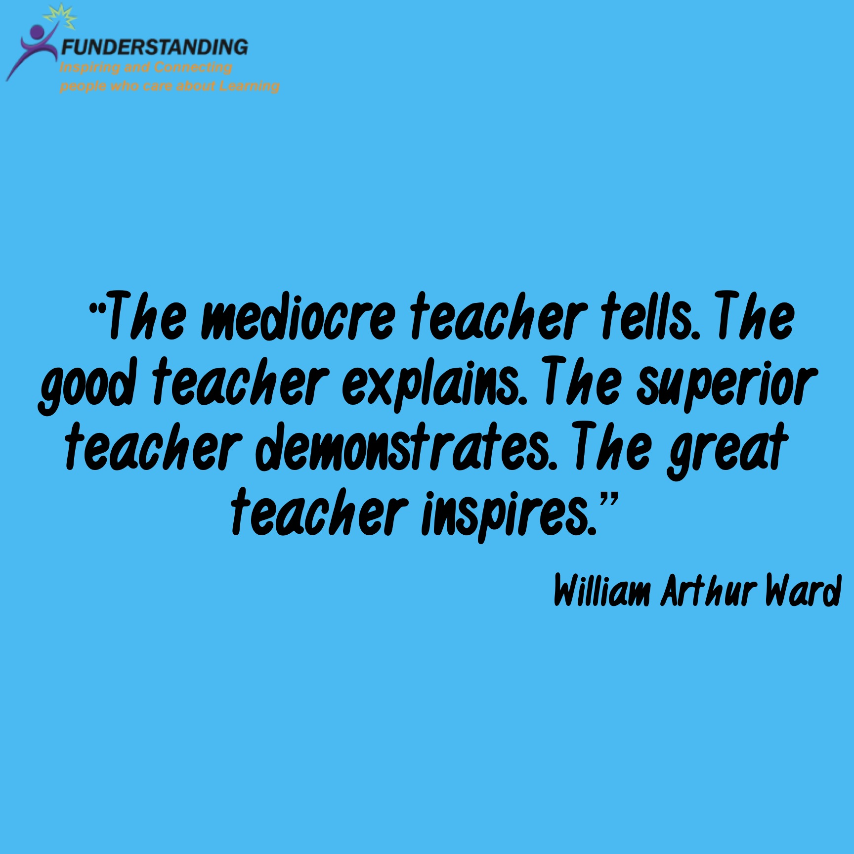 The Good Quote Quoteoftheday48Funderstanding  Funderstanding Education